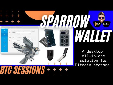 SPARROW WALLET: Manage Your Bitcoin (Hot, Cold And Multisig)