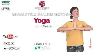 Ginnastica Salute Metodo Yoga - Livello 2 - 5  (Live)