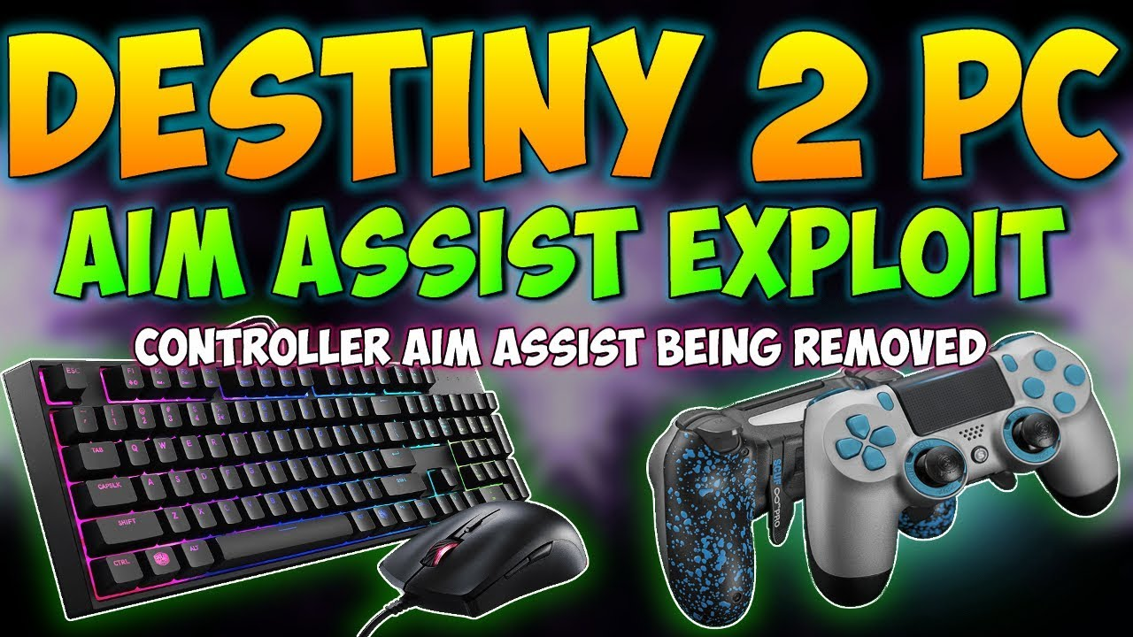 Destiny 2 AIM BOT EXPLOIT [] Bungie Removing Controller AIM ASSIST on PC []  Cheaters ALREADY Caught