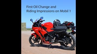 cbr300r first oil change mobil1 and riding impression by avgrider