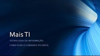 Como usar o comando ipconfig