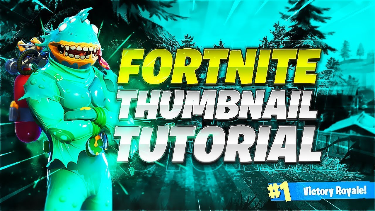 Tutorial How To Make An Eye Catching Fortnite Thumbnail With Free