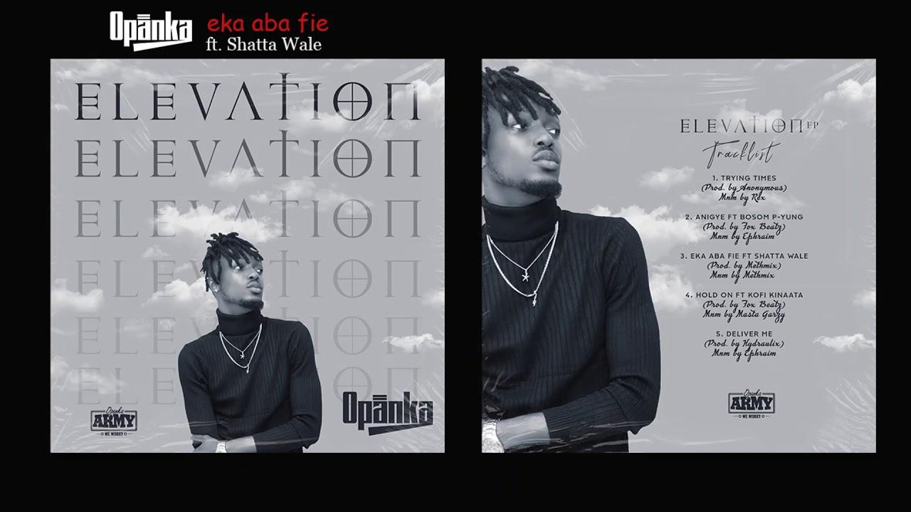Opanka - Eka Aba Fie ft. Shatta Wale [Audio Slide]