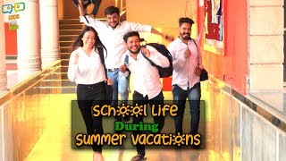 SCHOOL LIFE - गर्मियों की छुट्टियाँ    Virat Beniwal