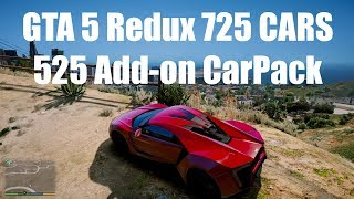 GTA 5 Redux 725 CARS 525 Add-on CarPack