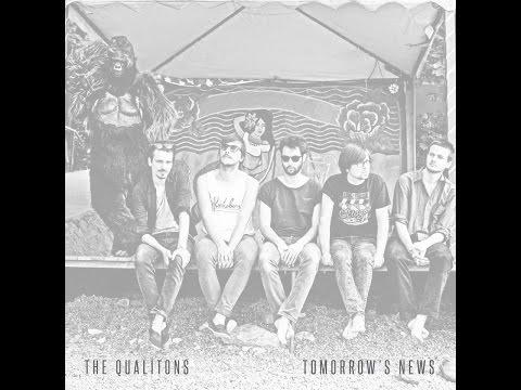 The Qualitons-Tomorrow's News (Full album) 2014