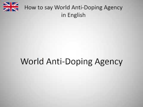 How to say World Anti-Doping Agency in English?