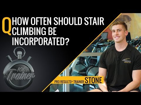How Often Should Stair Climbing Be Incorporated? | Ask A Trainer | LA Fitness