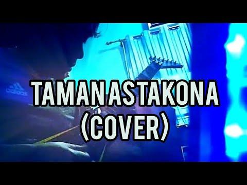 Slash - Taman Astakona (Guitar Cover)HD
