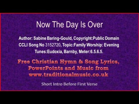 Now The Day Is Over - Hymn Lyrics & Music