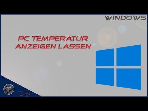PC Temperatur Anzeigen Lassen || Windows 10