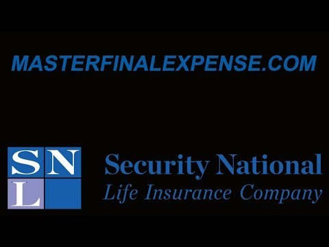 Why Security National Life Final Expense?