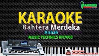Karaoke Bahtera Merdeka (Aishah) Official Music KN7000 HD Quality