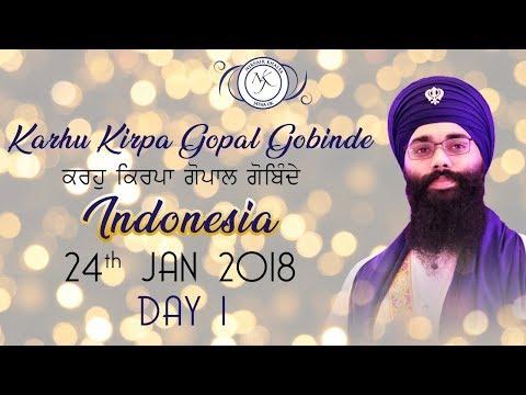 Karhu Kiripa Gopal Gobinde   ਕਰਹੁ ਕਿਰਪਾ ਗੋਪਾਲ ਗੋਬਿਦੇ   Jakarta, Indonesia (Day 1)   24.01.2018