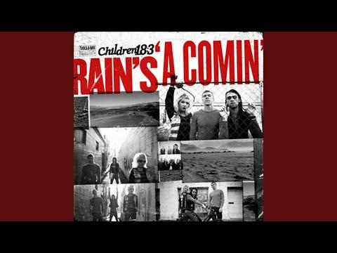 Rain's A Comin'