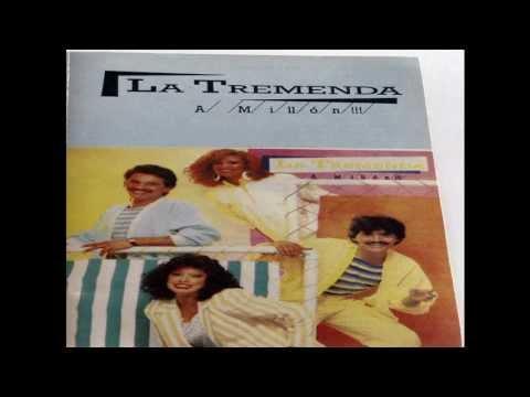 La Tremenda - Hot, Hot, Hot -1988