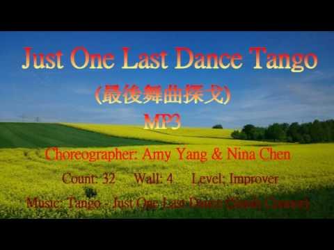 Just One Last Dance Tango (最後舞曲探戈) - Line Dance  ~ MP3