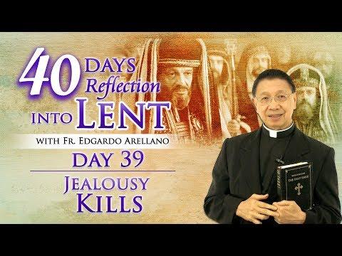 40 Days Reflection into Lent  Day 39 Jealousy Kills