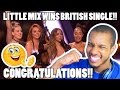 LITTLE MIX WINS BRITISH SINGLE FOR SHOUT OUT TO MY EX THE BRITS 2017 REACTION