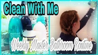 Weekly Master Bathroom Cleaning Routine // Chatty Clean With Me// cleaning motivation