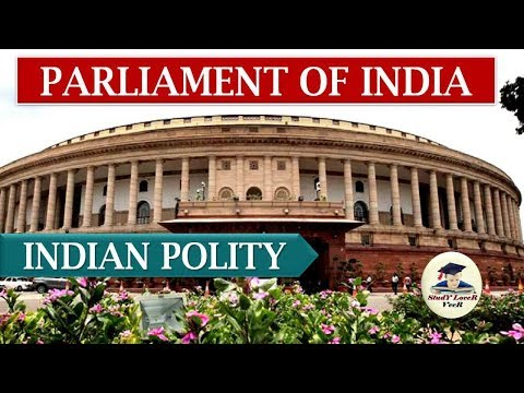 संसद - Parliament of India (Laxmikanth, Chapter-22- Indian Polity)(Part- 1) By VeeR