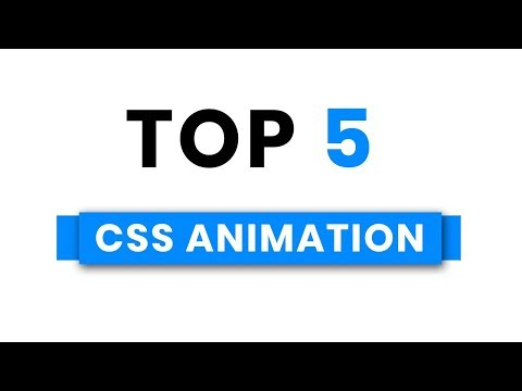 Top 5 Stunning CSS Effects