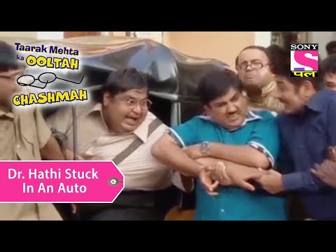 Your Favorite Character | Dr. Hathi Stuck In An Auto | Taarak Mehta Ka Ooltah Chashmah thumbnail
