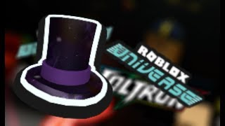 How To Get The Top of the Universe Hat [Roblox TNT Ruh Event]