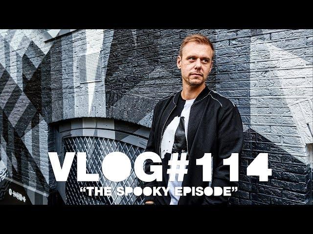 Armin VLOG #114 - The Spooky Episode
