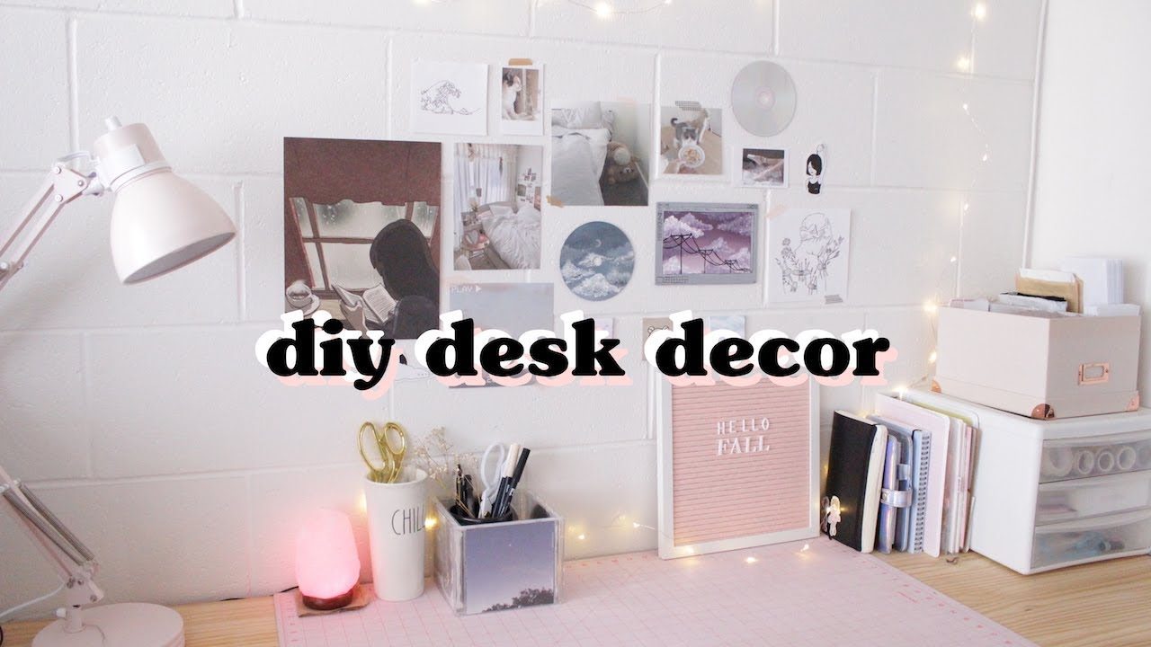 Diy Aesthetic Desk Decor Youtube
