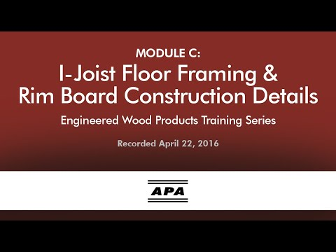 Training Module C: Floor Framing and Rim Board Construction Details