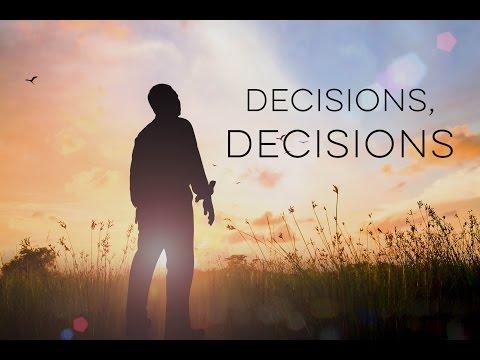 Decisions, Decisions - Motivational Video
