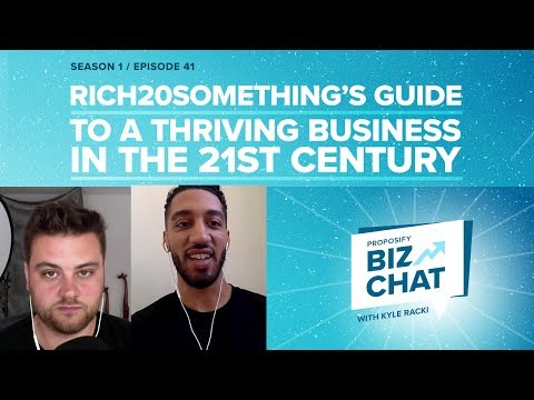 Rich20Something's Guide to a Thriving Business in the 21st Century - Proposify Biz Chat