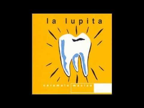 Caramelo Macizo - La Lupita (Álbum completo)