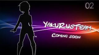 "[Swemi] ""YakuRusTeam"" Anime CM 02"