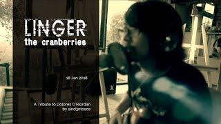 Linger | A Tribute to Dolores O'Riordan | The Cranberries | sind3ntosca