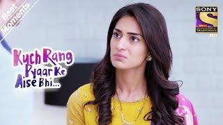 Kuch Rang Pyar Ke Aise Bhi   Dev Calls Sonakshi 'An Outsider'   Best Moments
