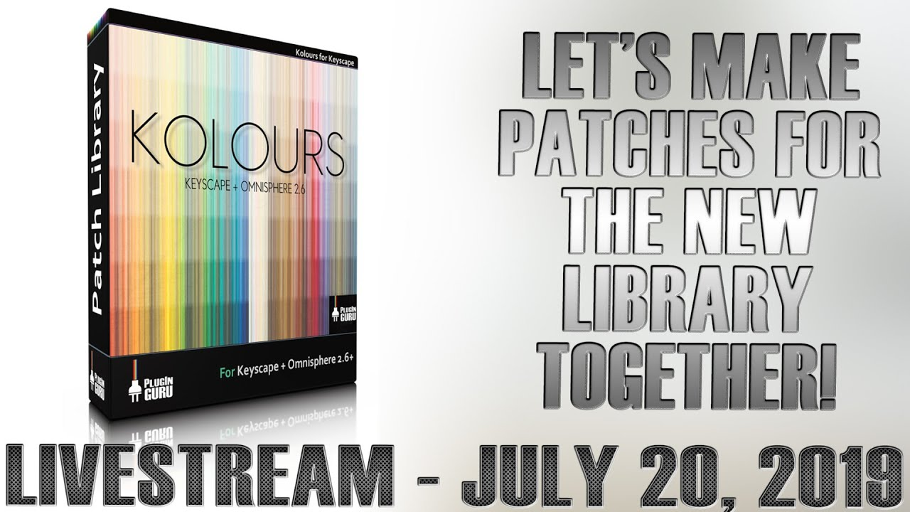 LIVESTREAM July 20th - Let's Make Patches with Keyscape Together!