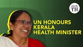 UN honours Kerala Health Minister K.K Shailaja