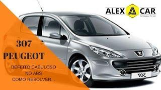 ALEX CAR - Defeito no ABS do Peugeot 307, Como Resolver - SERVIÇOS