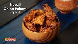 Nepali Onion Pakora (Pyaaji) | Ventuno Home Cooking