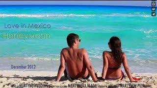 Honeymoon. Love in Mexico Film  Свадебное путешествие. Фильм Любовь в Мексике