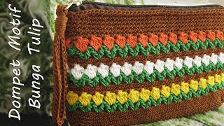 Crochet || Tutorial Dompet Rajut Motif Bunga Tulip - Flowers in Row Stitch
