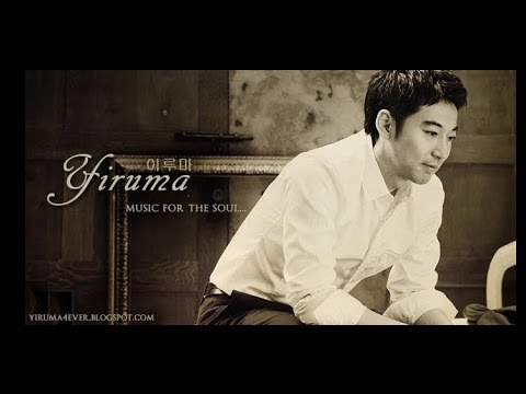 3 Hours The Best of Yiruma - For Rainy Days & For The Soul