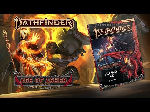 Pathfinder 2E Launches With 'Age of Ashes' Adventure Path