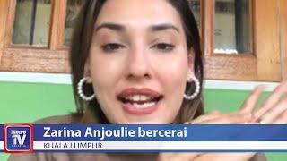Zarina Anjoulie bercerai selepas enam bulan