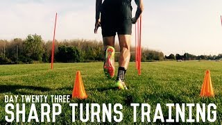 Sharp Turns Training | The Pre-Preseason Training Program | Day Twenty Three
