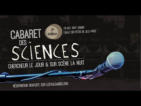 Cabaret des sciences 2017