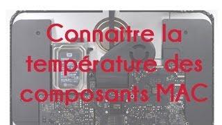Connaitre la température des composants MAC