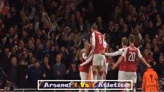 Arsenal vs Atletico Madrid Full highlights 1 1  Europa League 27 04 18 All Goal HD